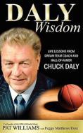 Daly Wisdom, by Chuck Daly